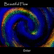Beautiful Flow - Enter