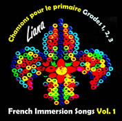 French Emmersion Songs Volume 1